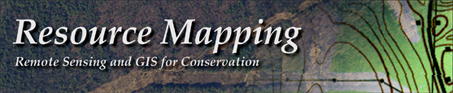 Resource Mapping -- Remote Sensing and GIS for Conservation